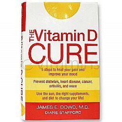 James Dowd, M.D. The Vitamin D Cure